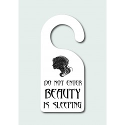 Beauty Is Sleeping - Door Hanger